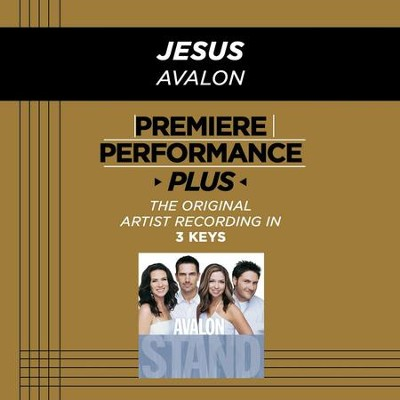 Jesus (Premiere Performance Plus Track)  [Music Download] -     By: Avalon