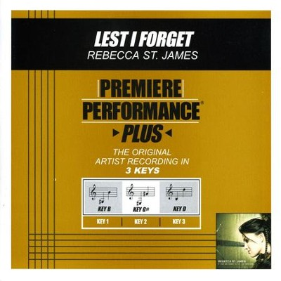 Lest I Forget (Premiere Performance Plus Track)  [Music Download] -     By: Rebecca St. James