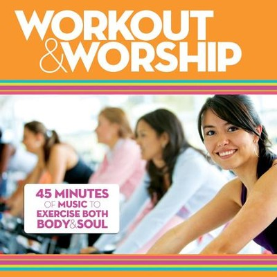 Workout & Worship  [Music Download] -     By: Various Artists