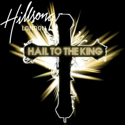 Hail To The King  [Music Download] -     By: Hillsong Live