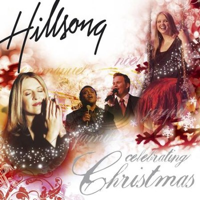 Celebrating Christmas (Live)   [Music Download] -     By: Hillsong Live