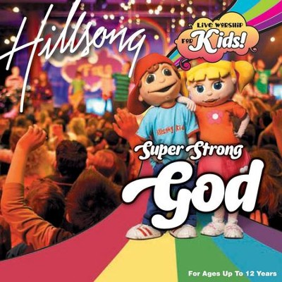 Super Strong God  [Music Download] -     By: Hillsong Kids