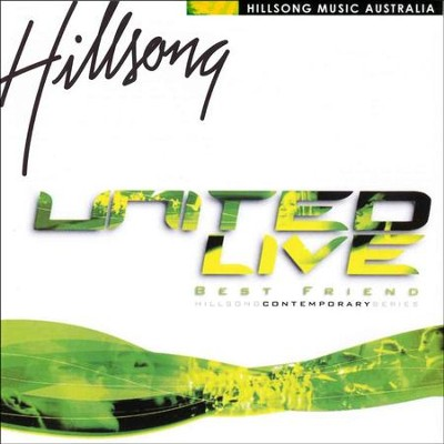 Best Friend: United Live  [Music Download] -     By: Hillsong UNITED