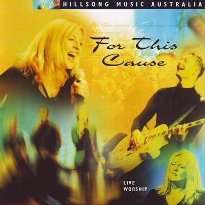 For This Cause  [Music Download] -     By: Hillsong Live