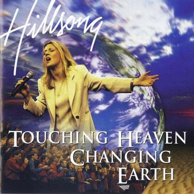 Touching Heaven Changing Earth  [Music Download] -     By: Hillsong Live
