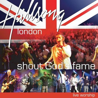 Shout God's Fame (Live)  [Music Download] -     By: Hillsong London