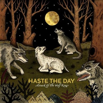 Attack Of The Wolf King  [Music Download] -     By: Haste the Day