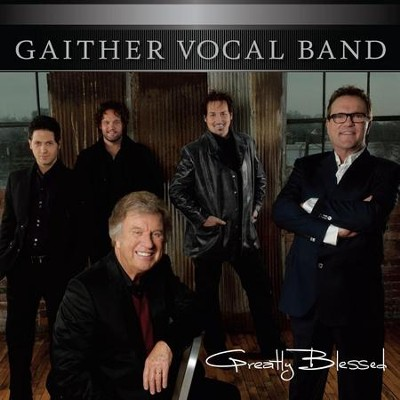 Please Forgive Me  [Music Download] -     By: Gaither Vocal Band