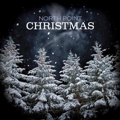 North Point Christmas  [Music Download] -     By: North Point Music