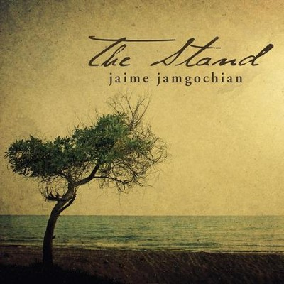 The Stand  [Music Download] -     By: Jaime Jamgochian