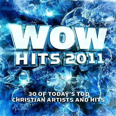 WOW Hits 2011  [Music Download] -     By: Wow Performers