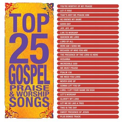 Top 25 Gospel Praise & Worship  [Music Download] -     By: Maranatha! Singers