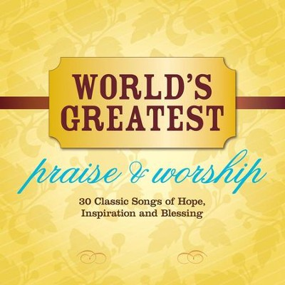 World's Greatest Praise & Worship  [Music Download] -     By: Maranatha! Vocal Band