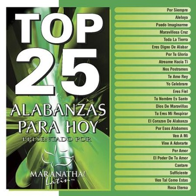 Top 25 Alabanzas Para Hoy  [Music Download] -     By: Maranatha! Singers