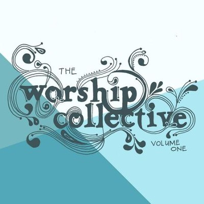 Worship Collective  [Music Download] -     By: Various Artists