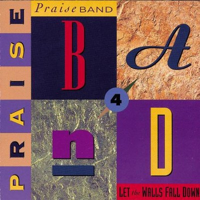 Praise Band 4 - Let The Walls Fall Down  [Music Download] -     By: Maranatha! Praise Band