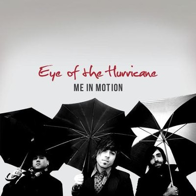 Eye Of The Hurricane  [Music Download] -     By: Me In Motion