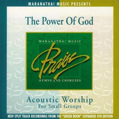 Acoustic Worship: The Power Of God  [Music Download] -     By: Maranatha! Singers