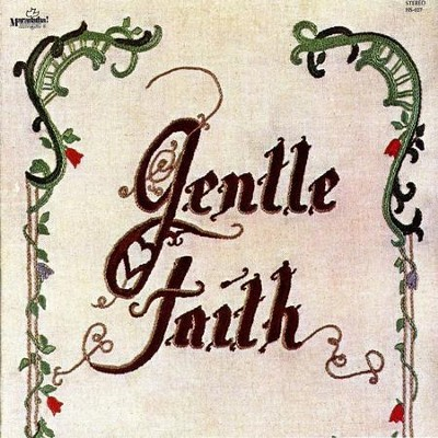 Gentle Faith  [Music Download] -     By: Gentle Faith