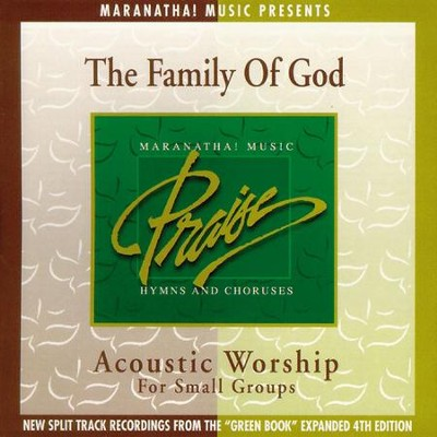 Acoustic Worship: The Family Of God  [Music Download] -     By: Maranatha! Singers
