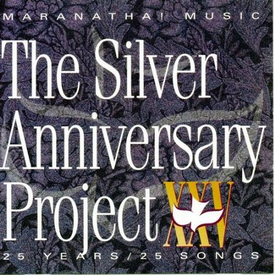 The Silver Anniversary Project  [Music Download] -     By: Maranatha! Praise Band