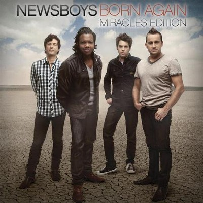 Born Again (French Horn Rebellion Remix)  [Music Download] -     By: Newsboys