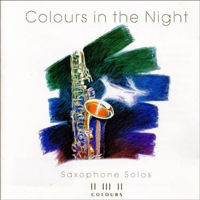 Colours In The Night  [Music Download] -     By: Maranatha! Instrumental