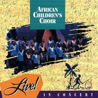 Live In Concert  [Music Download] -     By: African Children's Choir