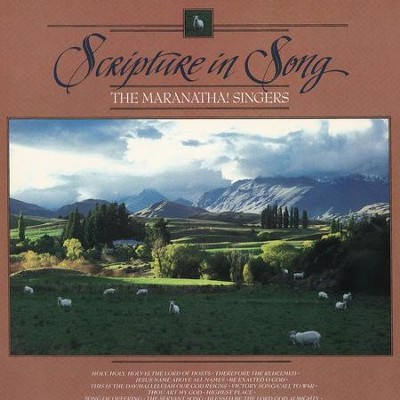 Scripture In Song  [Music Download] -     By: Maranatha! Singers
