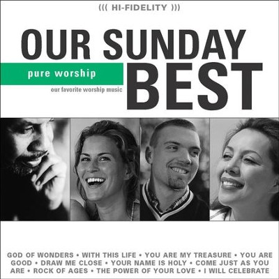 Our Sunday Best (Green)  [Music Download] -     By: Maranatha! Singers