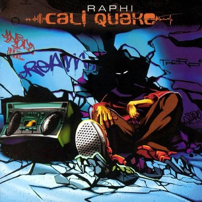 Cali Quake  [Music Download] -     By: Raphi
