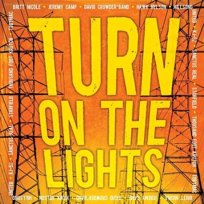 Turn On The Lights  [Music Download] -     By: Various Artists