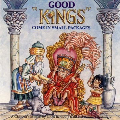 A King He's Born To Be (Good Things Come In Small Packages Album Version)  [Music Download] -     By: Maranatha! Kids