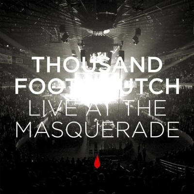 Live At The Masquerade  [Music Download] -     By: Thousand Foot Krutch
