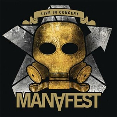 Live In Concert  [Music Download] -     By: Manafest