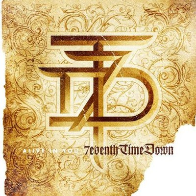 Alive In You  [Music Download] -     By: 7eventh Time Down