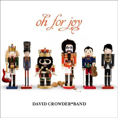 Joy to the World  [Music Download] -     By: David Crowder Band