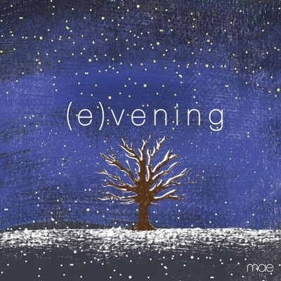 (e)vening  [Music Download] -     By: Mae