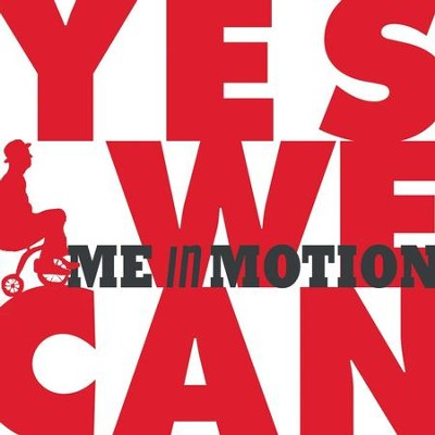 Yes We Can - EP  [Music Download] -     By: Me In Motion
