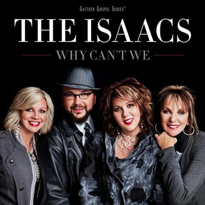 I'm Gonna Love You Through It  [Music Download] -     By: The Isaacs