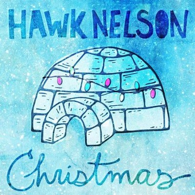 Silent Night  [Music Download] -     By: Hawk Nelson