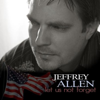 Let Us Not Forget  [Music Download] -     By: Jeffrey Allen