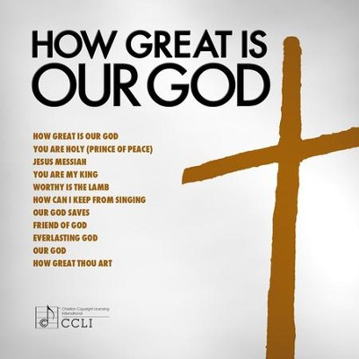 How Great Is Our God  [Music Download] -     By: Maranatha! Singers