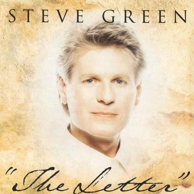 The Letter  [Music Download] -     By: Steve Green