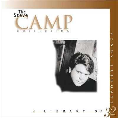 The Steve Camp Collection  [Music Download] -     By: Steve Camp