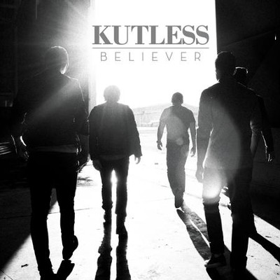 Believer  [Music Download] -     By: Kutless