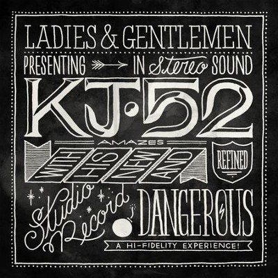 Dangerous  [Music Download] -     By: KJ-52