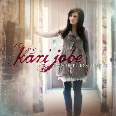 A Mi Corazon Tranquilizaras  [Music Download] -     By: Kari Jobe
