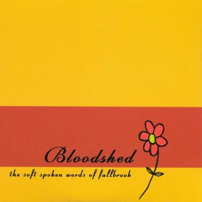 Soft Spoken Words - EP  [Music Download] -     By: Bloodshed