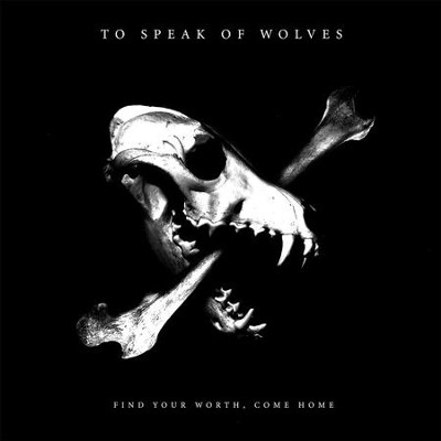 Oregon  [Music Download] -     By: To Speak of Wolves